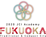 2020 JCI Academy FUKUOKA Traditional & Compact City